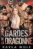 Les Gardes de la Dragonne: Une Romance Paranormale (Les Dragons de Dragon Valley t. 5)
