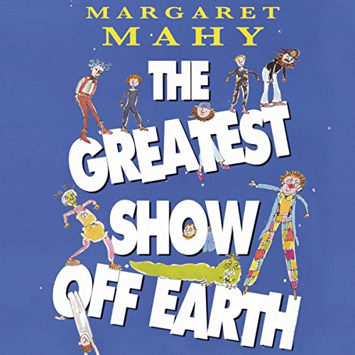 The Greatest Show Off Earth audiobook cover art