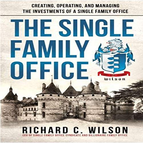 The Single Family Office audiobook cover art
