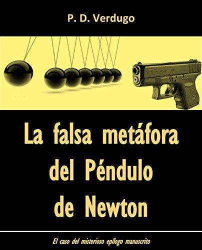 La falsa metáfora del Péndulo de Newton