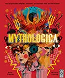 MYTHOLOGICA AN ENCYCLOPEDIA OF GODS, MONSTERS AND MORTALS FROM ANCIENT GREECE /ANGLAIS (WIDE EYED)