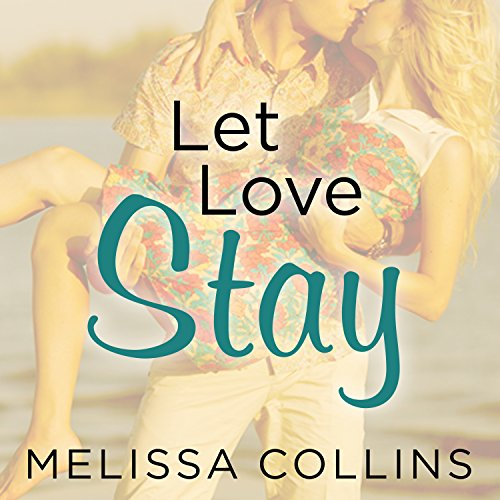 Let Love Stay audiobook cover art