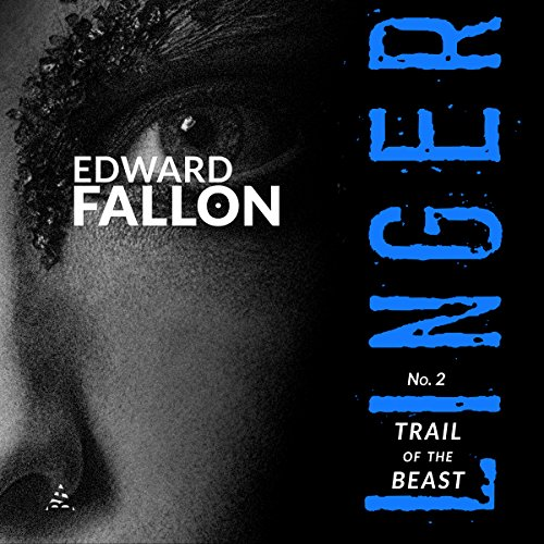 Linger 2: Trail of the Beast audiobook cover art