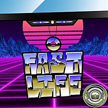Fast Life (feat. Rob Jeezz & Lon Lucci)