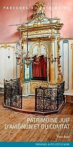 Patrimoine juif d'Avignon et du Comtat d'Aurélie Bonan