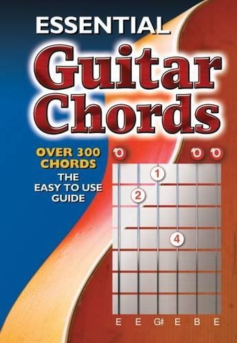 Essential Guitar Chords: Over 300 Chords (Easy to Use Guide)