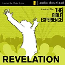 Inspired By … The Bible Experience Audio Bible - Today's New International Version, TNIV: (40) Revelation: The Bible Experience