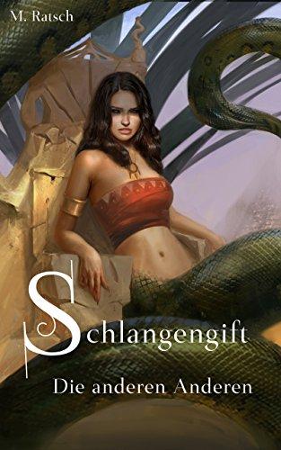 Schlangengift: Die anderen Anderen (Alii 2)