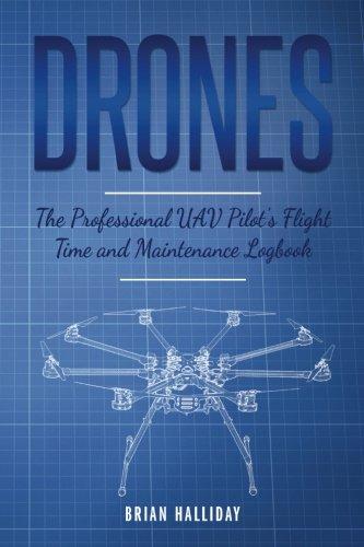 Drones The Professional UAV Pilot