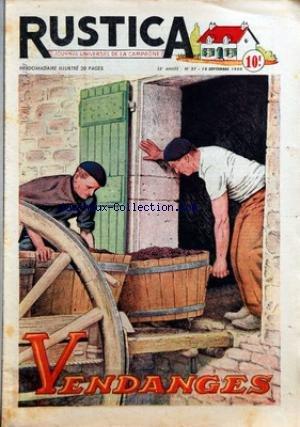 RUSTICA [No 37] du 10/09/1950 - VENDANGES EN ARMAGNAC PAR G. DE BOISSEBLE - LES TARES DES ONGLONS CHEZ LES BOVINS - REUSSIR SON VIN