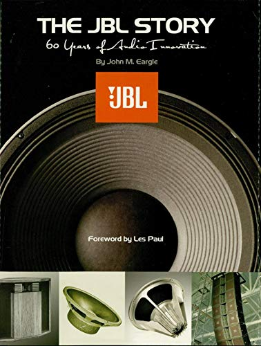 The JBL Story: 60 Years of Audio Innovation (English Edition)