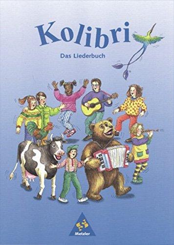 Kolibri - Liederbuch / Ausgabe 1995 Süd: Kolibri - Liederbuch: Kolibri - Ausgabe 1995 Süd: Liederbuch 1 - 4