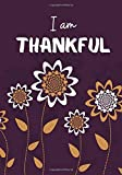 I am Thankful: Daily Prompts Diary Journal for Kids to Practice Gratitude and Mindfulness | Positive Activity Record Book for Children to Draw, ... with 120 pages (Gratitude Journals for kids)