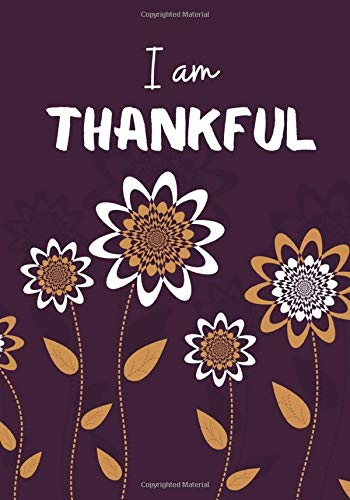 I am Thankful: Daily Prompts Diary Journal for Kids to Practice Gratitude and Mindfulness   Positive Activity Record Book for Children to Draw, ... with 120 pages (Gratitude Journals for kids)