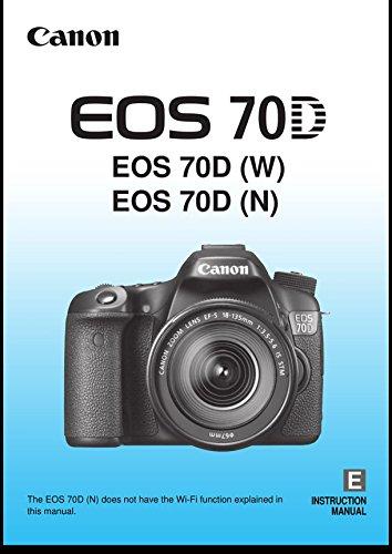 Canon EOS 70D Digital Camera User's Instruction Manual Book