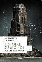 Histoire du monde, tome 3 (3) de John M. ROBERTS