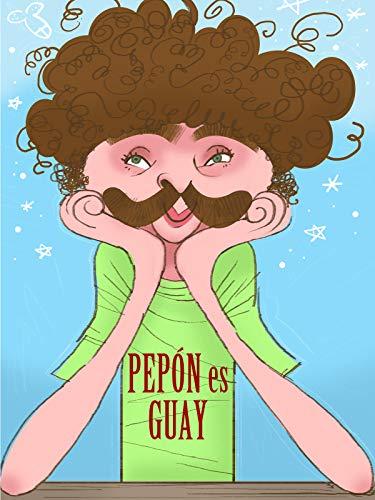 Pepón es Guay