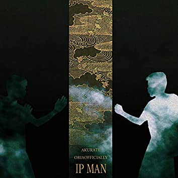 Ip Man (feat. oriaofficially)