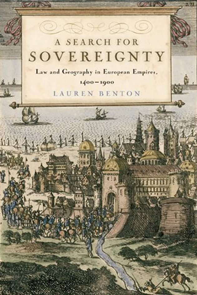 パズル衝突関税A Search for Sovereignty: Law and Geography in European Empires, 1400–1900 (English Edition)