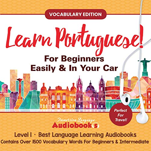 Learn Portuguese for Beginners Easily & in Your Car! Vocabulary Edition! Level 1  By  cover art