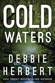 Cold Waters (Normal, Alabama Book 1) by [Debbie Herbert]
