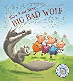 Fairytales Gone Wrong: Blow Your Nose, Big Bad Wolf: A Story About Spreading Germs