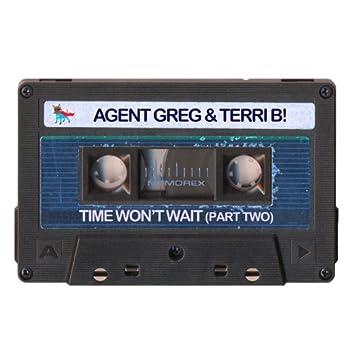 Time Won't Wait (Part 2)