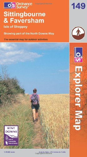 OS Explorer map 149 : Sittingbourne & Faversham