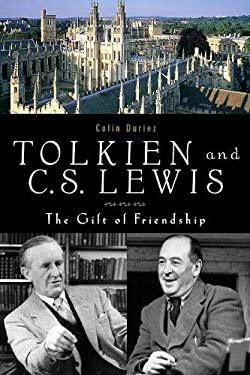 Tolkien and C.S. Lewis: The Gift of Friendship
