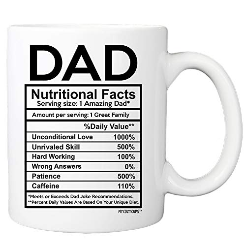 Dad Nutritional Facts Label Coffee Mug - 11oz Ceramic Cup for Papa, Daddy, Stepdad, Father's day - Birthday, Christmas, Valentine's Day from Daughter, Son
