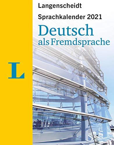 Langenscheidt Sprachkalender Deutsch als Fremdsprache 2021: Tagesabreißkalender