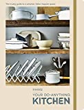 FOOD52 Your Do-Anything Kitchen: The Trusty Guide to a Smarter, Tidier, Happier Space (Food52 Works)