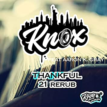 Thankful (21 Rerub)