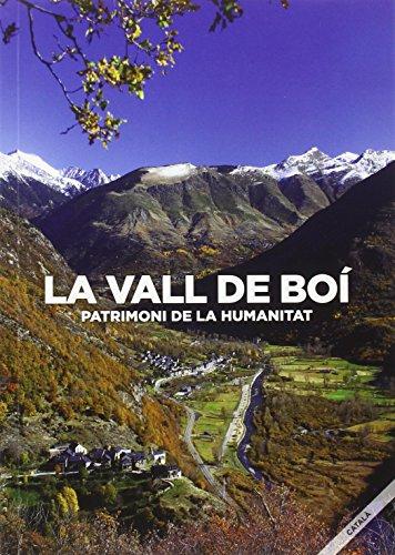 Vall de Boí, La. Patrimoni de la Humanitat (Català)