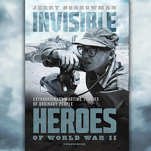 Invisible Heroes of World War II cover art