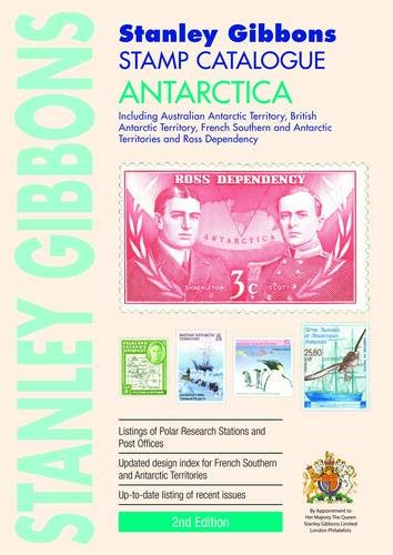 Stanley Gibbons Stamp Catalogue: Antartica: Including Australian