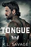 Tongue (RUTHLESS KINGS MC™ LAS VEGAS CHAPTER (A RUTHLESS UNDERWORLD NOVEL) Book 8)