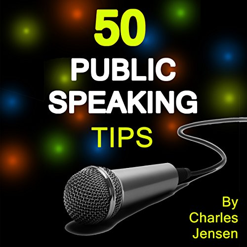 50 Public Speaking Tips audiobook cover art