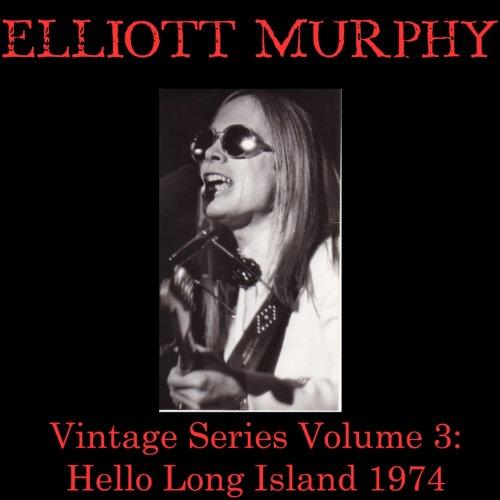 Vintage Series, Vol. 3 (Hello Long Island 1974)