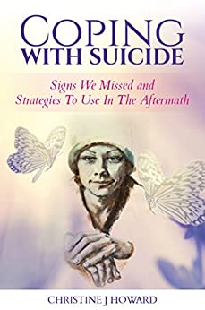 Coping With Suicide by [Christine Howard]