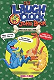 It s Laugh O Clock Joke Book - Dinosaur Edition: For Boys and Girls - Ages 6, 7, 8 , 9, 10, 11 Years Old - Hilarious Gift for Kids and Family