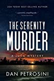 The Serenity Murder: A Luca Mystery Crime Thriller: Book #3 (English Edition)
