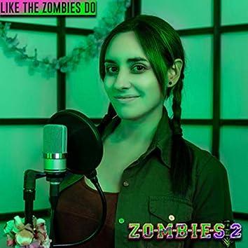 Like The Zombies Do - Zombies 2 (Cover en Español)