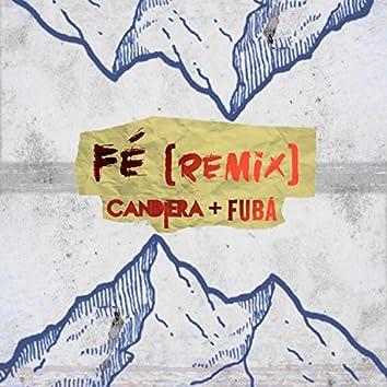 Fé (Fubá Remix)