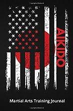 Aikido Martial Arts Training Journal: Workout Log