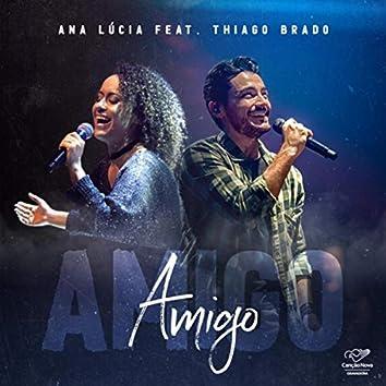 Amigo (feat. Thiago Brado)