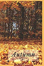 Autumn: Notebook for Kids and for Adults, Journal, Diary, Drawing and Writing, Creative Writing, Poetry (110 Pages, Blank, 6 x 9)