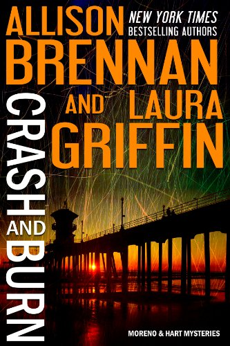 Crash and Burn (Moreno & Hart Mysteries Book 1) (English Edition)