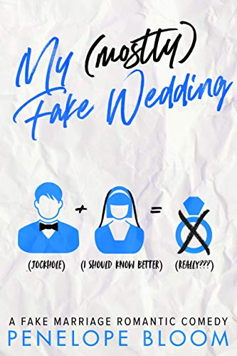 My (Mostly) Fake Wedding: A Fake Marriage Romantic Comedy (My (Mostly) Funny Romance Book 2) (English Edition)