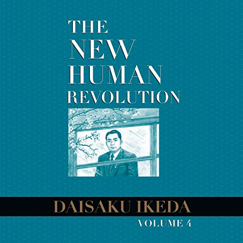 The New Human Revolution, Volume 4 Audiobook By Daisaku Ikeda cover art